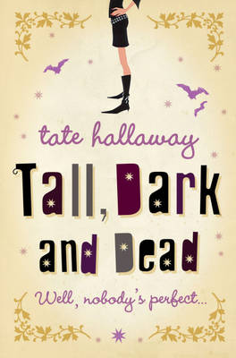 Tall, Dark and Dead (Paperback)