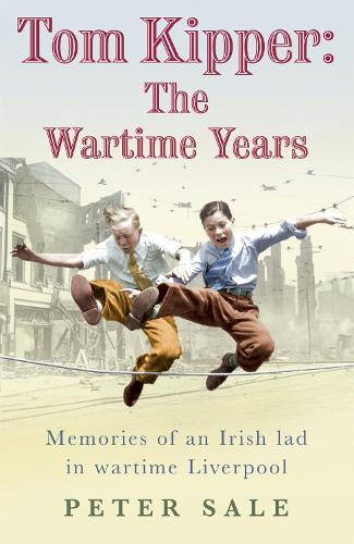Tom Kipper: The Wartime Years (Paperback)
