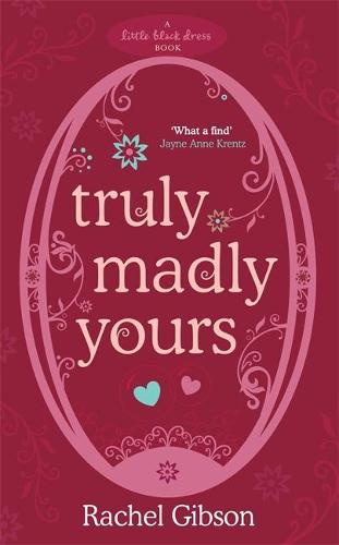 Truly Madly Yours (Paperback)