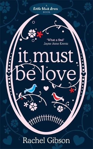 It Must Be Love (Paperback)