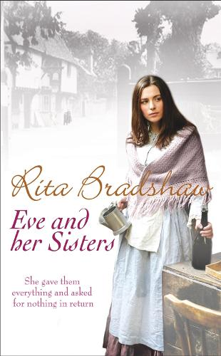Eve and her Sisters: An utterly compelling, dramatic and heart-breaking saga (Paperback)