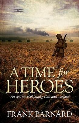 A Time for Heroes (Hardback)