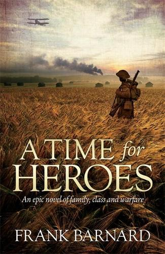 A Time for Heroes (Paperback)