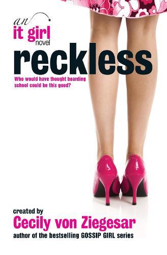 Reckless: An It Girl Novel: An It Girl Novel (Paperback)