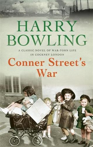 Conner Street's War: A heartrending wartime saga of family and community (Paperback)