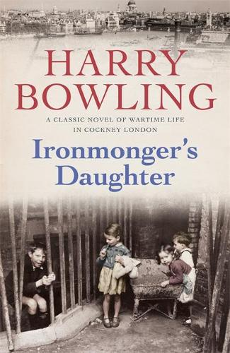 Ironmonger's Daughter: An engrossing saga of family feuds, true love and war (Paperback)