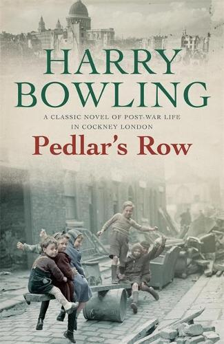 Pedlar's Row: A moving post-war saga of community, sisters and betrayal (Paperback)