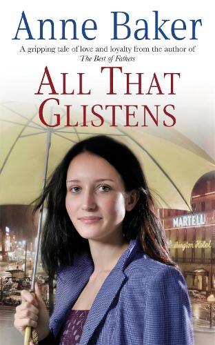 All That Glistens: A young girl strives to protect her father from a troubling future (Paperback)
