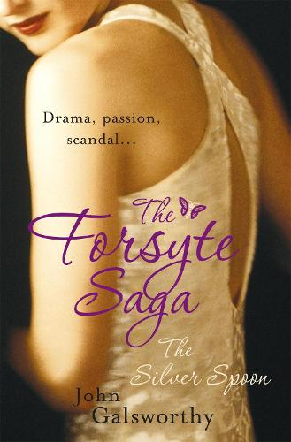 The Forsyte Saga 5: The Silver Spoon (Paperback)