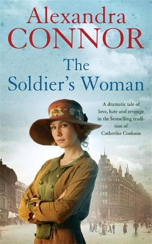 The Soldier's Woman: A dramatic saga of love, betrayal and revenge (Paperback)