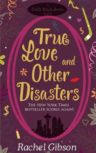 True Love and Other Disasters (Paperback)
