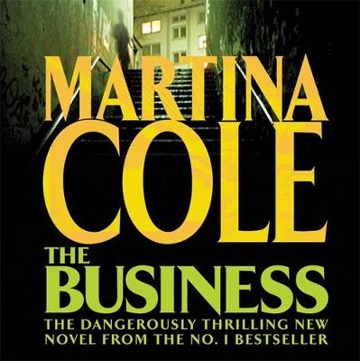 The Business: A compelling suspense thriller of danger and destruction (CD-Audio)