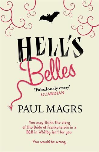 Hell's Belles (Paperback)