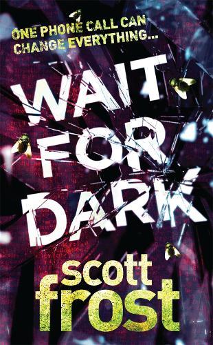 Wait For Dark (Paperback)