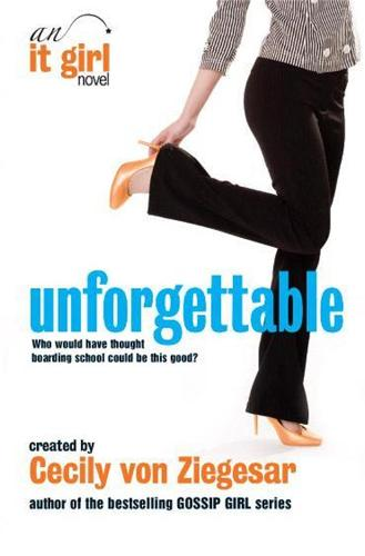 Unforgettable: An It Girl Novel (Paperback)