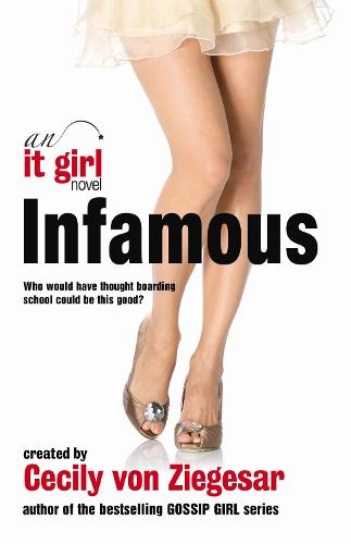 Infamous: An It Girl Novel (Paperback)