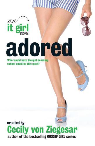 Adored: An It Girl Novel (Paperback)