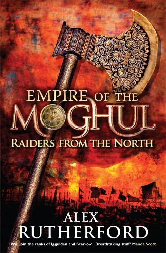 Empire of the Moghul: Raiders From the North (Paperback)