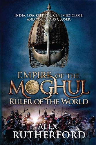 Empire of the Moghul: Ruler of the World (Paperback)