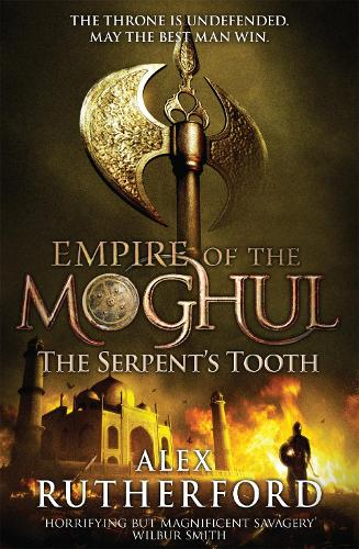 Empire of the Moghul: The Serpent's Tooth (Paperback)