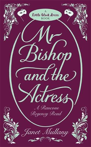 Mr Bishop and the Actress (Paperback)