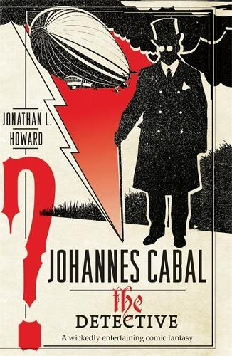 Johannes Cabal the Detective (Paperback)