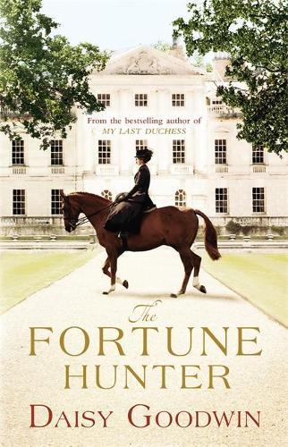 The Fortune Hunter: A Richard & Judy Pick (Hardback)