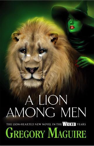 A Lion Among Men (Paperback)