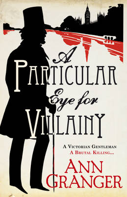A Particular Eye for Villainy (Hardback)