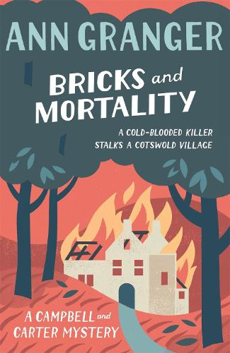 Bricks and Mortality (Campbell & Carter Mystery 3): A cosy English village crime novel of wit and intrigue - Campbell and Carter (Paperback)