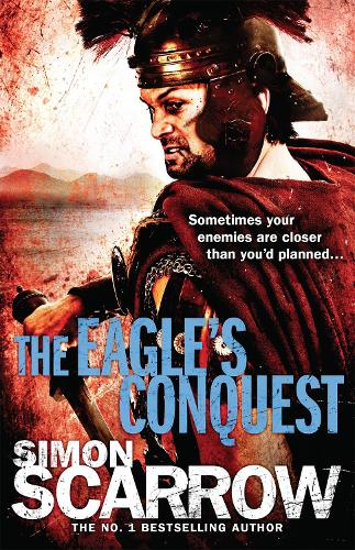 The Eagle's Conquest (Eagles of the Empire 2) - Eagle (Paperback)