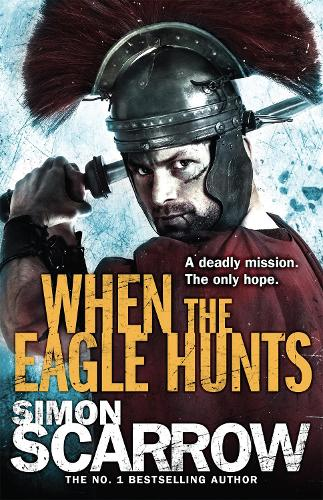 When the Eagle Hunts (Eagles of the Empire 3) - Eagle (Paperback)