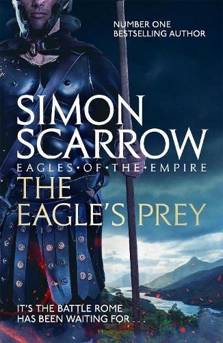 The Eagle's Prey (Eagles of the Empire 5) - Eagle (Paperback)