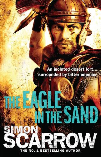 The Eagle In The Sand (Eagles of the Empire 7) - Eagle (Paperback)