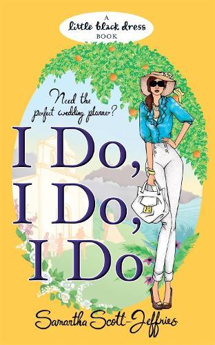 I Do, I Do, I Do (Paperback)