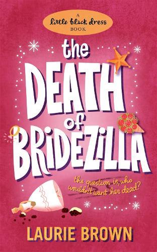 The Death of Bridezilla (Paperback)