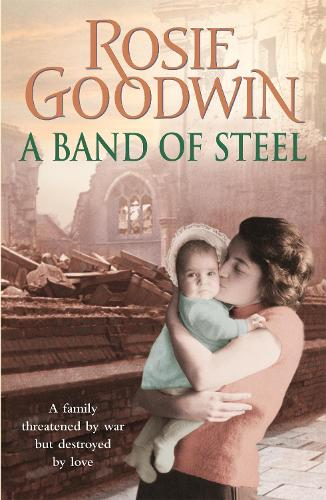 A Band of Steel: A family threatened by war but destroyed by love... (Paperback)