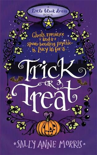 Trick or Treat: A spellbinding romance full of magic and mayhem (Paperback)