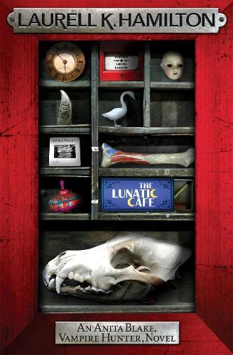 The Lunatic Cafe - Anita Blake, Vampire Hunter, Novels (Paperback)