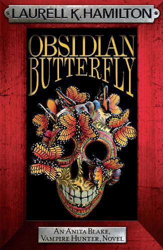 Obsidian Butterfly - Anita Blake, Vampire Hunter, Novels (Paperback)