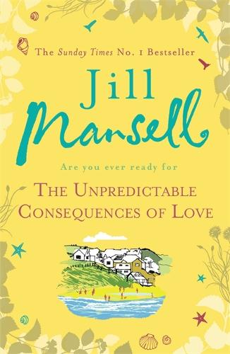 The Unpredictable Consequences of Love: A feel-good novel filled with seaside secrets (Paperback)