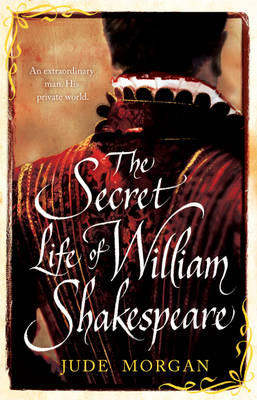 The Secret Life of William Shakespeare (Hardback)