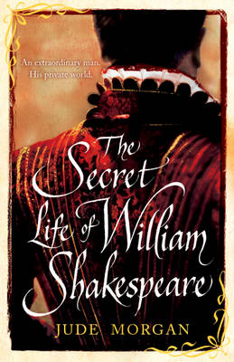 The Secret Life of William Shakespeare (Paperback)