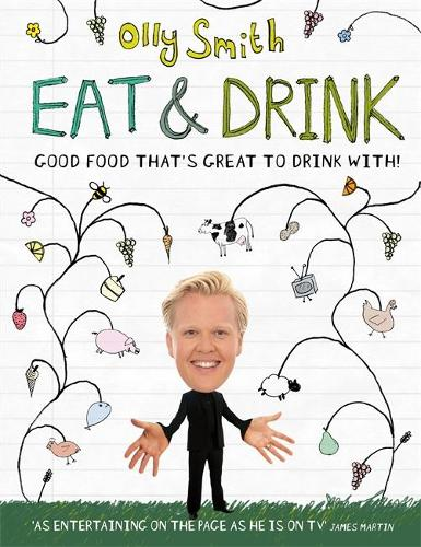 Eat & Drink: Good Food That's Great to Drink With (Hardback)
