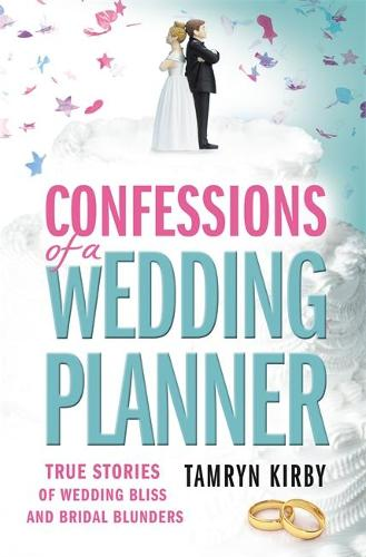 Confessions of a Wedding Planner (Paperback)