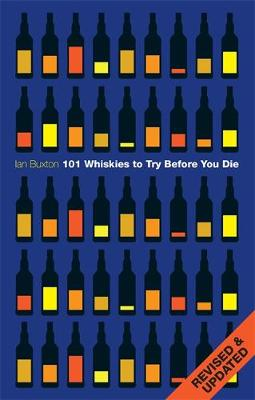 101 Whiskies to Try Before You Die (Revised & Updated) (Hardback)