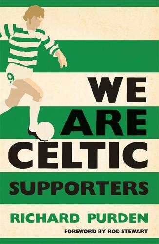 We Are Celtic Supporters (Paperback)