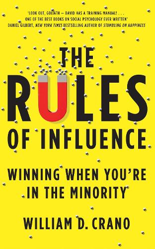 The Rules of Influence: Winning When You're in the Minority (Paperback)