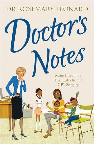 Doctor's Notes (Paperback)