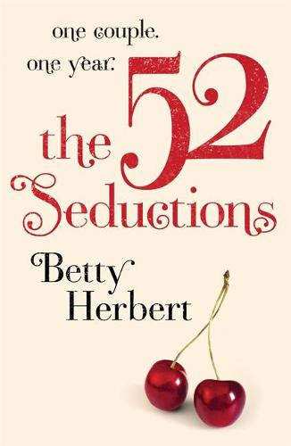 The 52 Seductions (Paperback)